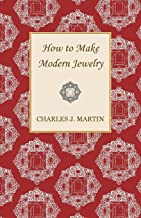 How to Make Modern Jewelry (English Edition)