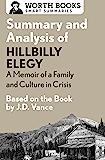 Summary and Analysis of Hillbilly Elegy: A Memoir of a Famil…