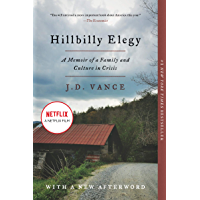 Hillbilly Elegy: A Memoir of a Family and Culture in Crisis…