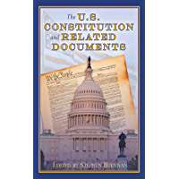 The U.S. Constitution and Related Documents (English Edition…