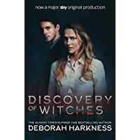 A Discovery of Witches: Now a major TV series (All Souls 1…