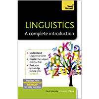 Linguistics: A Complete Introduction: Teach Yourself (Englis…