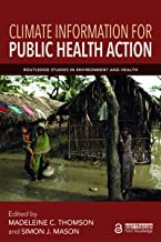 Climate Information for Public Health Action (Routledge Studies in Environment and Health) (English Edition)