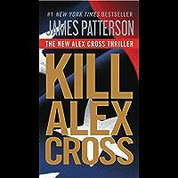 Kill Alex Cross (English Edition)