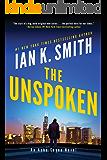 The Unspoken: An Ashe Cayne Novel (English Edition)