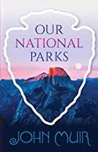 Our National Parks (English Edition)