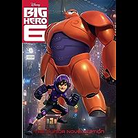 Big Hero Six: The Junior Novelization (Disney Junior Novel…