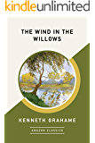 The Wind in the Willows (AmazonClassics Edition) (English Ed…