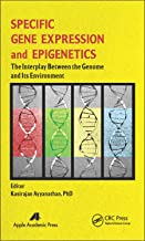 Specific Gene Expression and Epigenetics: The Interplay Between the Genome and Its Environment (English Edition)