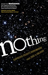 Nothing: Surprising Insights Everywhere from Zero to Oblivion (English Edition)