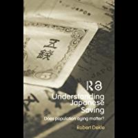 Understanding Japanese Savings: Does Population Aging Matter…