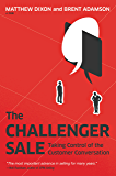 The Challenger Sale: Taking Control of the Customer Conversa…