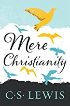 Mere Christianity (C.S. Lewis Signature Classics) (English Edition)