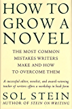 How to Grow a Novel: The Most Common Mistakes Writers Make a…