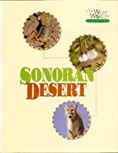 The Sonoran Desert (Our Wild World Ecosystems) (English Edition)