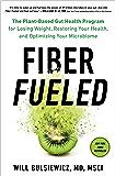 Fiber Fueled: The Plant-Based Gut Health Program for Losing…