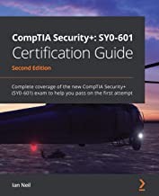 CompTIA Security+: SY0-601 Certification Guide: Complete coverage of the new CompTIA Security+ (SY0-601) exam to help you ...