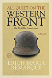 All Quiet on the Western Front: A Novel (English Edition)