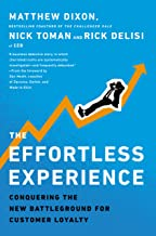 The Effortless Experience: Conquering the New Battleground for Customer Loyalty (English Edition)