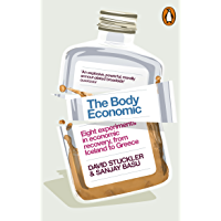 The Body Economic: Eight experiments in economic recovery, f…