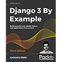 Django 3 By Example: Build powerful and reliable Python web…