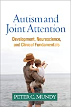 Autism and Joint Attention: Development, Neuroscience, and Clinical Fundamentals (English Edition)