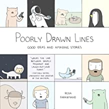 Poorly Drawn Lines: Good Ideas and Amazing Stories (English Edition)