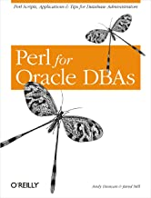 Perl for Oracle DBAs: Perl Scripts, Applications & Tips for Database Administrators (English Edition)