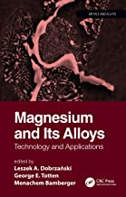 Magnesium and Its Alloys: Technology and Applications (Metals and Alloys) (English Edition)
