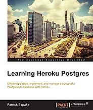Learning Heroku Postgres (English Edition)