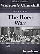 The Boer War (Winston S. Churchill Early Works) (English Edition)