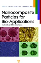 Nanocomposite Particles for Bio-Applications: Materials and Bio-Interfaces (English Edition)