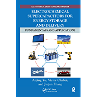 Electrochemical Supercapacitors for Energy Storage and Deliv…