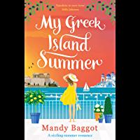 My Greek Island Summer: a laugh-out-loud romantic comedy (En…
