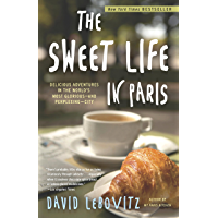 The Sweet Life in Paris:: Delicious Adventures in the World…