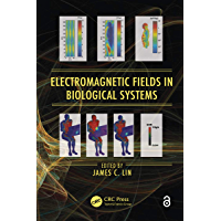 Electromagnetic Fields in Biological Systems (Biological Eff…