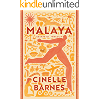 Malaya: Essays on Freedom (English Edition)