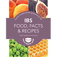 IBS: Food, Facts and Recipes: Control irritable bowel syndro…