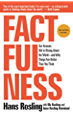 Factfulness: Ten Reasons We're Wrong About the World--and Wh…