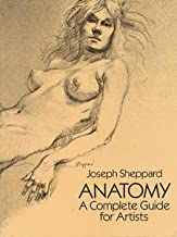 Anatomy: A Complete Guide for Artists (Dover Anatomy for Artists) (English Edition)