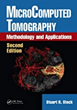 MicroComputed Tomography: Methodology and Applications, Second Edition (English Edition)