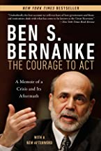 The Courage to Act: A Memoir of a Crisis and Its Aftermath (English Edition)