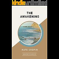 The Awakening (AmazonClassics Edition) (English Edition)
