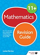 11+ Maths Revision Guide: For 11+, pre-test and independent school exams including CEM, GL and ISEB (English Edition)