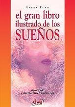 El gran libro ilustrado de los sueños (Spanish Edition)