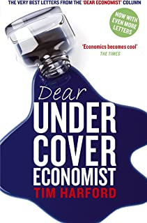Dear Undercover Economist: The very best letters from the Dear Economist column (English Edition)