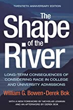 The Shape of the River: Long-Term Consequences of Considering Race in College and University Admissions Twentieth Annivers...