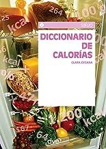 Diccionario de calorías (Salud (de Vecchi)) (Spanish Edition)