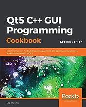 Qt5 C++ GUI Programming Cookbook: Practical recipes for building cross-platform GUI applications, widgets, and animations ...