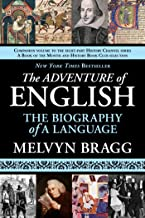 The Adventure of English: The Biography of a Language (English Edition)